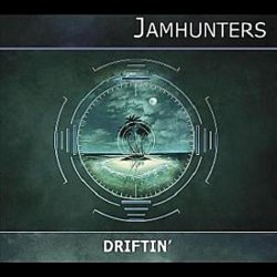 Jamhunters - Driftin (2011)