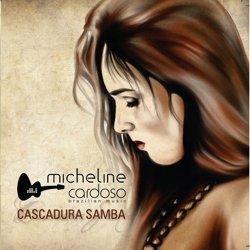 Micheline Cardoso - Cascadura Samba (2011)