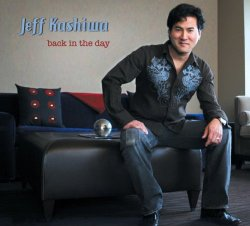 Jeff Kashiwa - Back In The Day (2009)