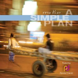 Reza Khan - A Simple Plan (2011)