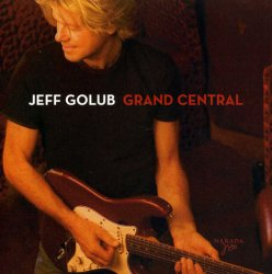 Jeff Golub - Grand Central (2007)
