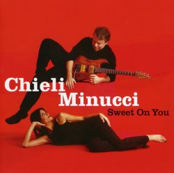 Chieli Minucci - Sweet On You (2000)