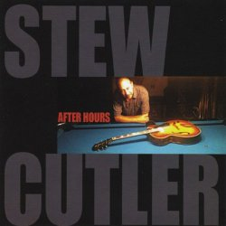 Stew Cutler - After Hours (2011)