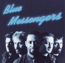 Blue Messengers - Blue Messengers (2007)