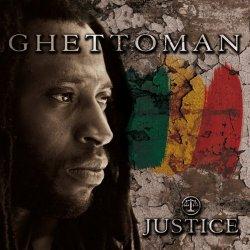 Ghettoman - Justice (2011)