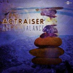 Actraiser - Art Of Balance (2011)