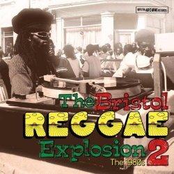 Bristol Reggae Explosion Vol.2: The 80's (2011)