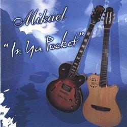 Mikael - In Ya Pocket (2007)