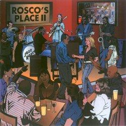 Jazz Rosco - Rosco's Place II (2010) FLAC