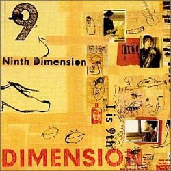 Dimension - Ninth Dimension 'I is 9th' (1997)