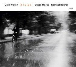 Colin Vallon, Patrice Moret, Samuel Rohrer - Rruga (2011)