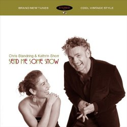 Chris Standring & Kathrin Shorr - Send Me Some Snow (2011)