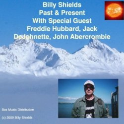 Billy Shields - Past & Present (2010)