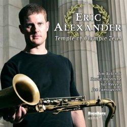 Eric Alexander - Temple of Olimpic Zeus (2007)