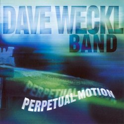 Dave Weckl Band - Perpetual Motion (2002)