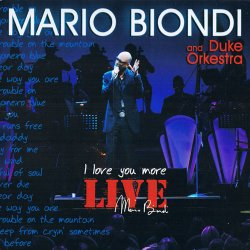 Mario Biondi And Duke Orchestra - I Love You More ...