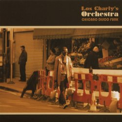Los Charly's Orchestra - Chicano Disco Funk (2010) FLAC