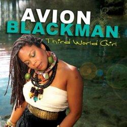 Avion Blackman – Third World Girl (2011)