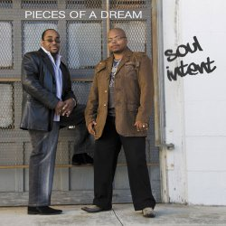 Pieces Of A Dream - Soul Intent (2009)