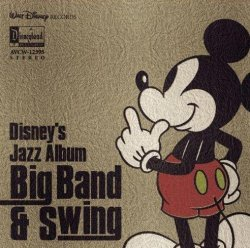 Label: Walt Disney Records Жанр: jazz, swing, big