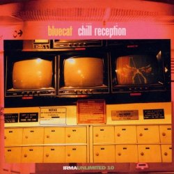 Bluecat - Chill Reception (2002)