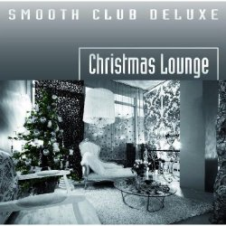 Smooth Club Deluxe - Christmas Lounge (2009)