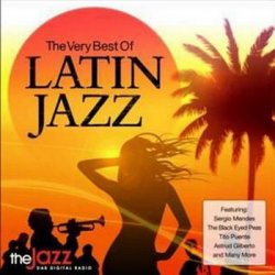 The Very Best Of Latin Jazz (2007)