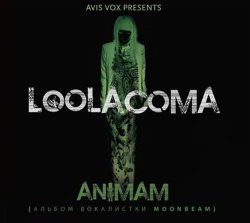 Loolacoma - Animam (2011)