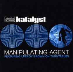 Katalyst - Manipulating Agent (2003)