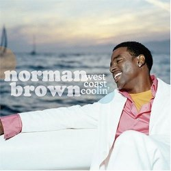 Norman Brown - West Coast Coolin' (2004)