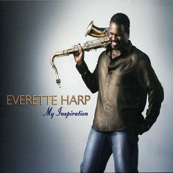 Everette Harp - My Inspiration (2007)