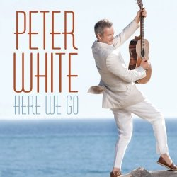 Peter White - Here We Go (2012)