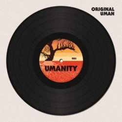 Original Uman - Umanity (2011)