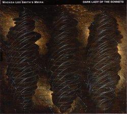 Wadada Leo Smith's Mbira – Dark Lady Of The Sonnets (2012)
