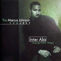 The Marcus Johnson Project - Inter Alia (Amongst Other Things) (2000)