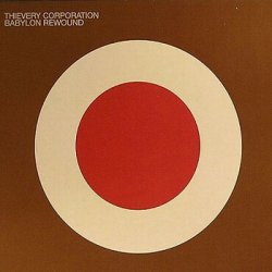 Thievery Corporation - Discography (1997-2011)