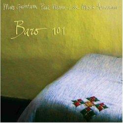 Mats Gustafsson, Paal Nilssen-Love & Mesele Asmamaw - Baro 101 (2012)