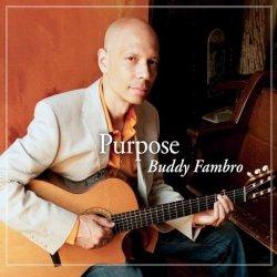 Label: Buddy Fambro Music Жанр: Jazz, Smooth Jazz