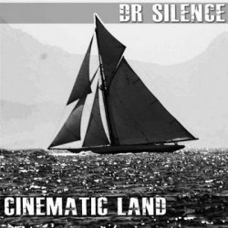 Dr Silence - Cinematic Land (2011)