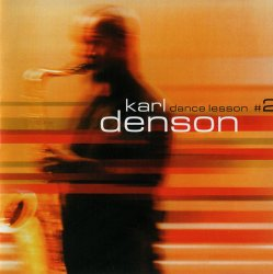 Karl Denson - Dance Lesson #2 (2001)