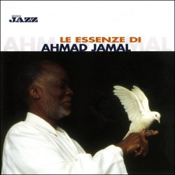 Artist: Ahmad Jamal Title Of Album: Le essenze di