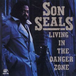 Son Seals - Living In The Danger Zone (1991) Lossless