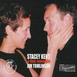 Stacey Kent + Jim Tomlinson - A Fine Romance (2010)