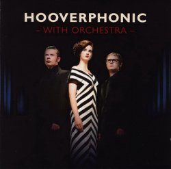 Hooverphonic - With Orchestra (2012)