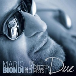 Mario Biondi And The Unexpected Glimpses - Due (2011)