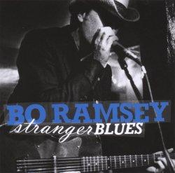 Label: Bo Ramsey Жанр: Blues Год выпуска: 2006
