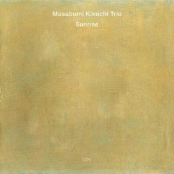 Masabumi Kikuchi Trio - Sunrise (2012)