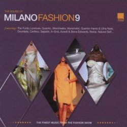 The Sound of Milano Fashion 1-10 (2002-2011)