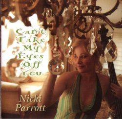 Artist: Nicki Parrott Title Of Album: Can't Take