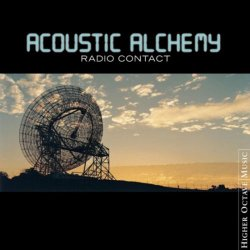 Acoustic Alchemy - Radio Contact (2003)